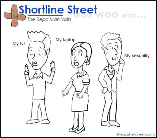 Shortline Street: The Repo Man Visits